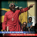 From Selma To Soweto